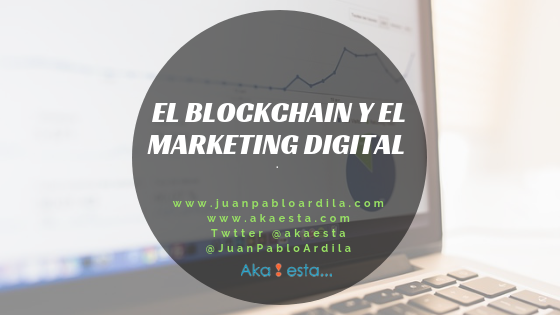 El Blockchain y el marketing digital