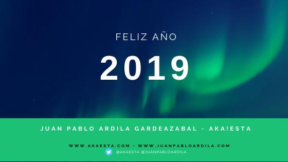 Feliz Año 2019 Juan Pablo Ardila G - Akaesta