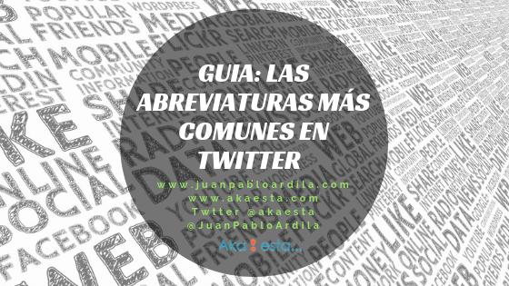 Guia: Las abreviaturas más comunes en Twitter